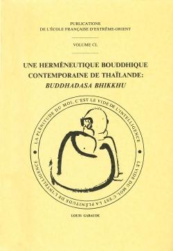 Une herméneutique bouddhique contemporaine de Thaïlande : Buddhadasa Bhikkhu