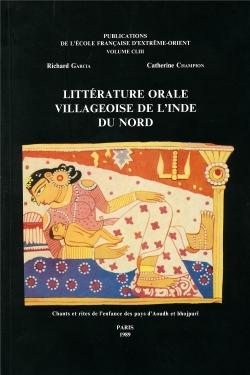 Littérature orale villageoise de l'Inde du Nord : chants et rites de l'enfance des pays d'Aoudh et bhojpurī