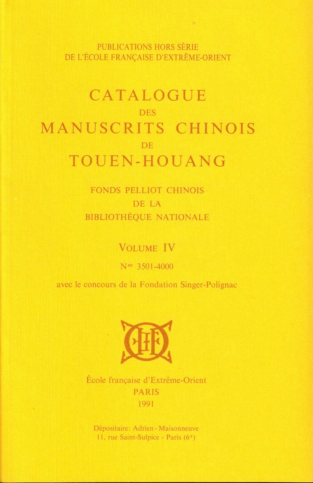 Catalogue des manuscrits chinois de Touen-Houang. Volume IV (n° 3501-4000)