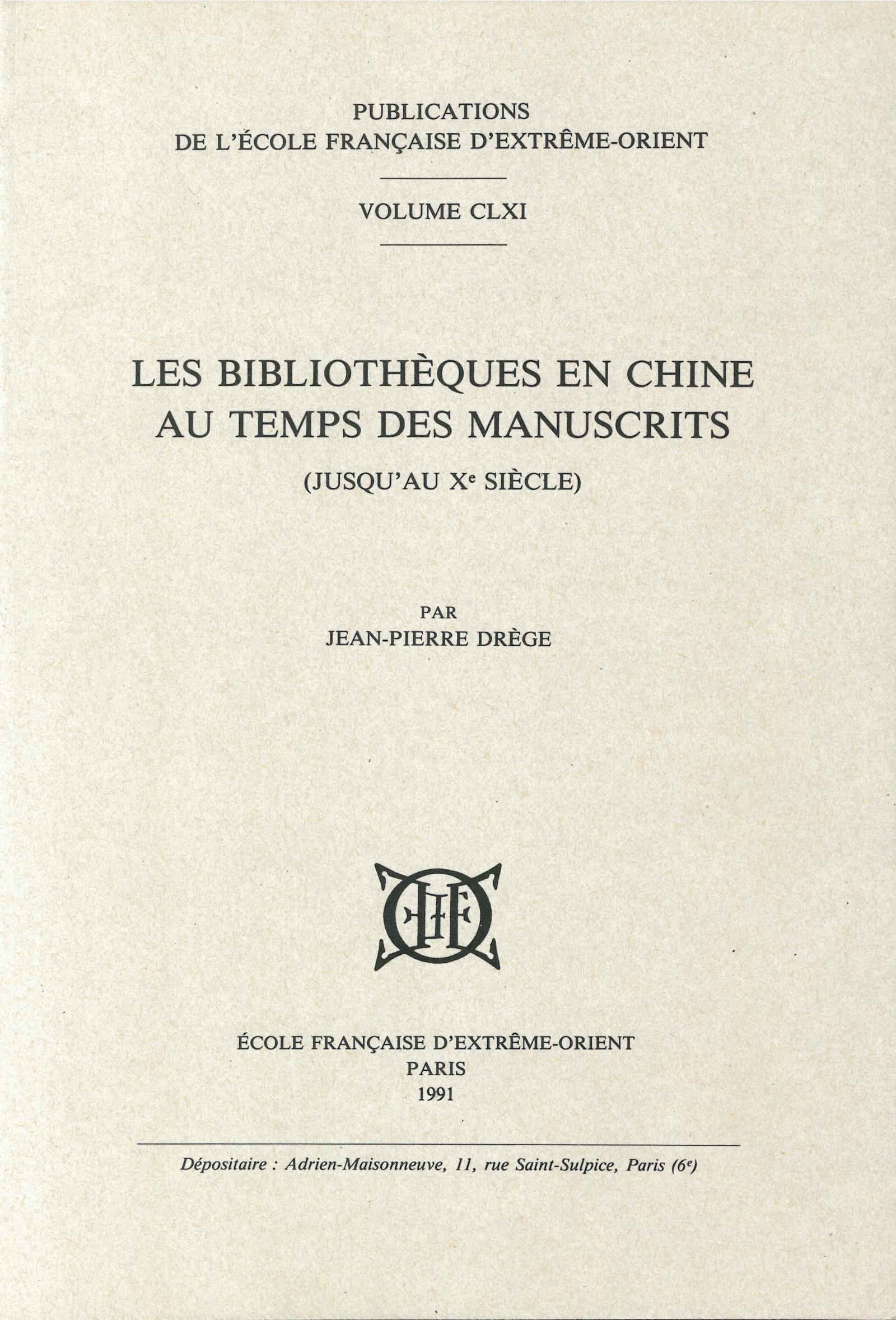 Les bibliothèques en Chine au temps des manuscrits : jusqu'au Xe siècle