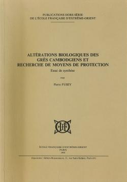 Altérations biologiques des grès cambodgiens et recherche de moyens de protection - Essai de synthèse