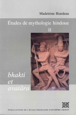 Études de mythologie hindoue, Tome 2