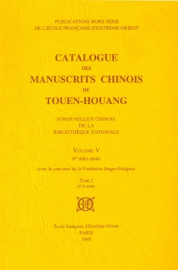 Catalogue des manuscrits chinois de Touen-Houang. Volume V (n° 4001-6040)