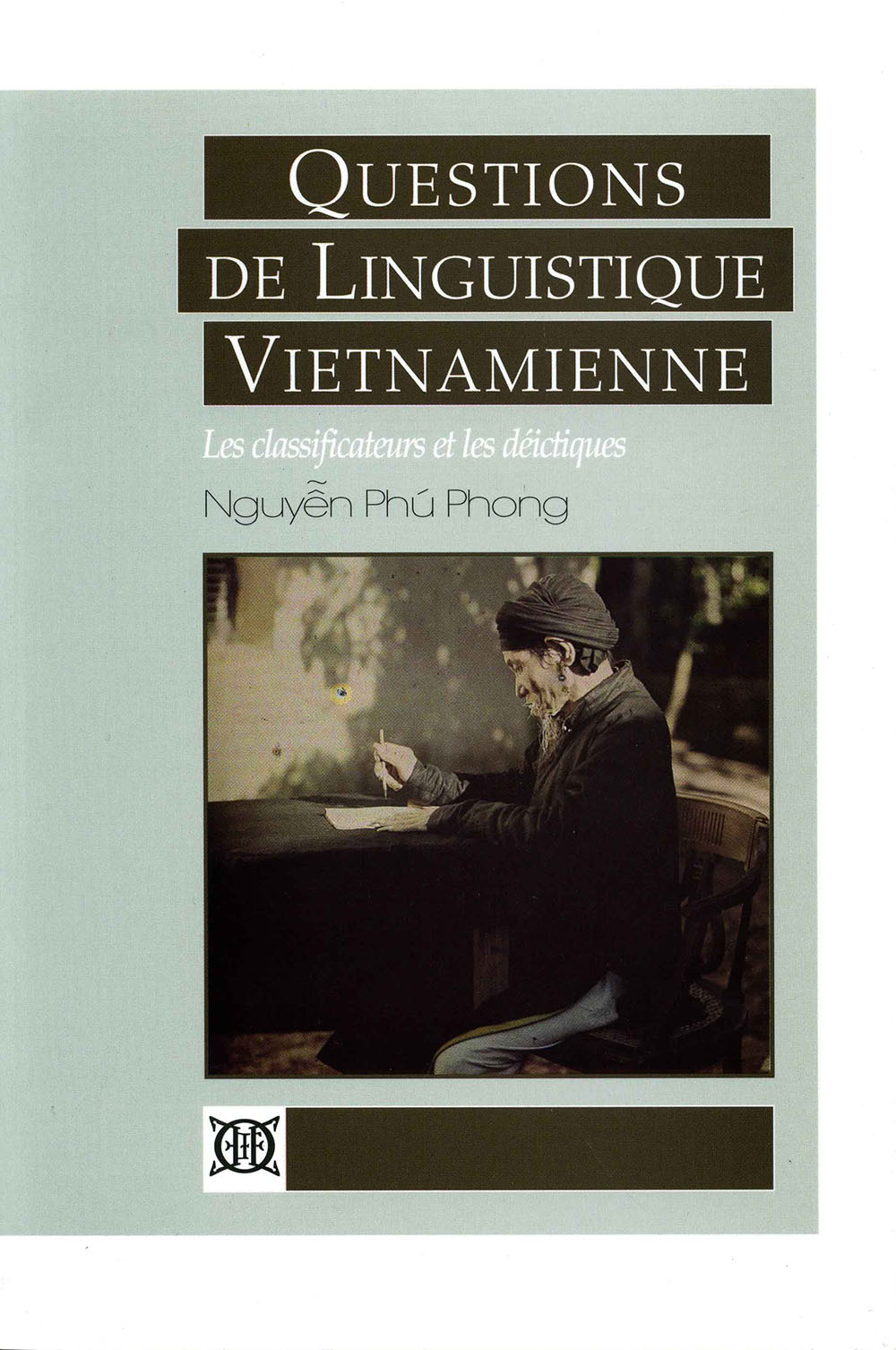 Questions de linguistique vietnamienne : les classificateurs et les déictiques