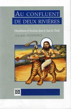 Au confluent de deux rivières. Musulmans et hindous dans le Sud de l'Inde