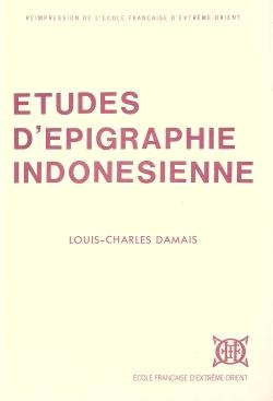 Études d'épigraphie indonésienne