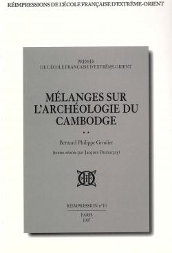 Mélanges sur l'archéologie du Cambodge (1949-1986)