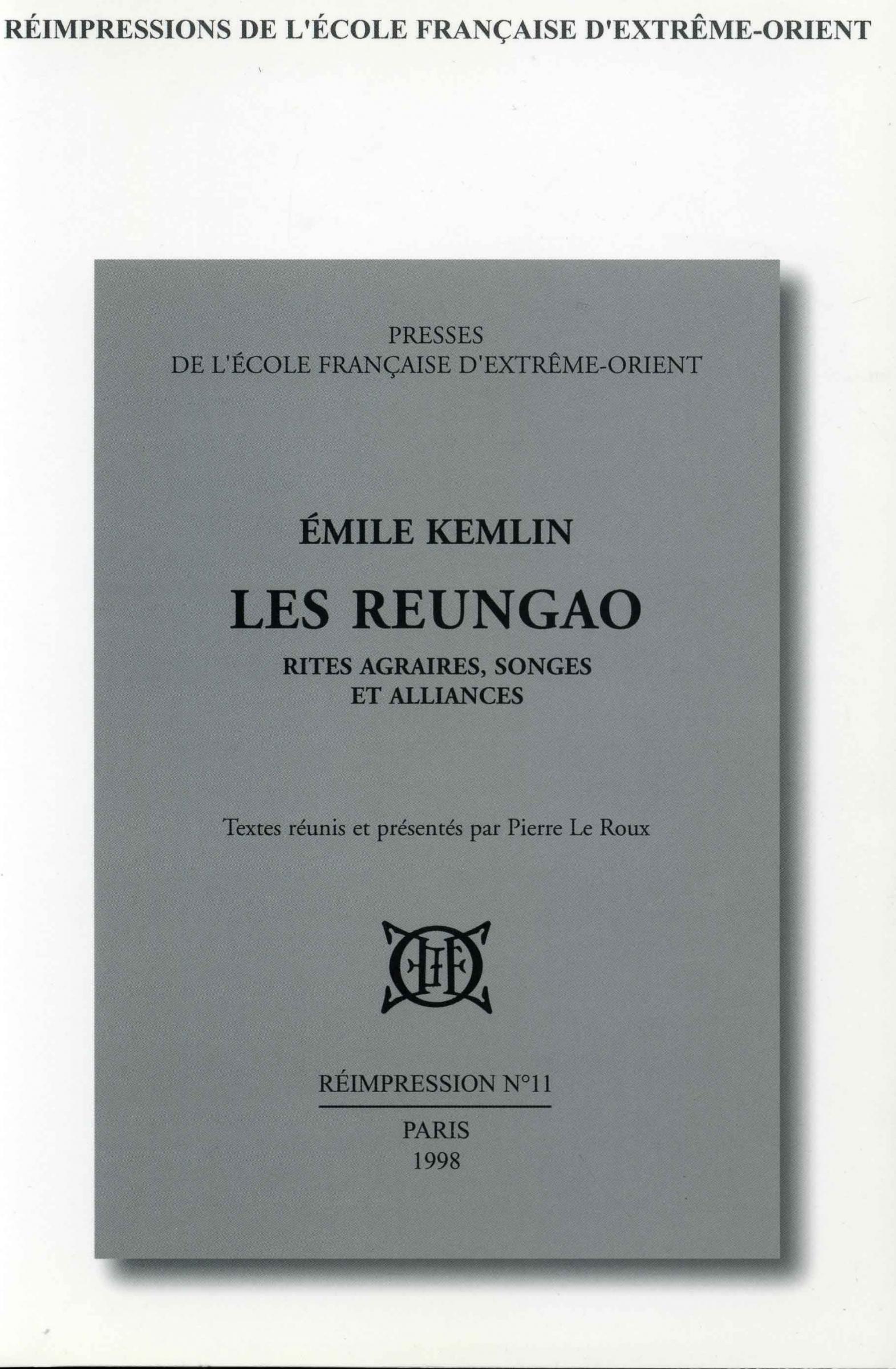 Les Reungao : rites agraires, songes et alliances