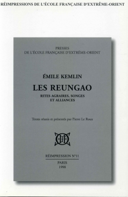 Les Reungao : rites agraires, songes et alliances