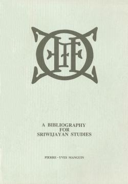 A Bibliography for Sriwijayan Studies