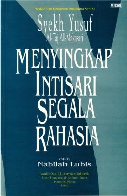 Syekh Yusuf al-Taj al-Makasari : Menyingkap Intisari Segala Rahasia