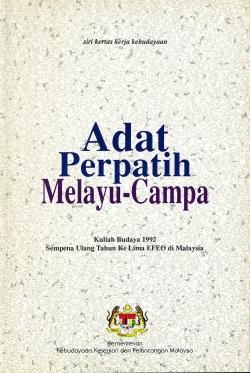 Adat Perpatih Melayu-Campâ = Sytème matrilinéaire malais et cam