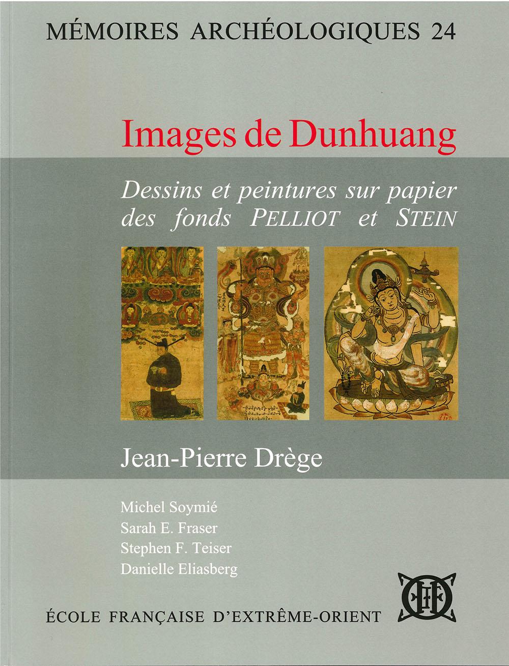 Images de Dunhuang : dessins et peintures sur papier des fonds Pelliot et Stein