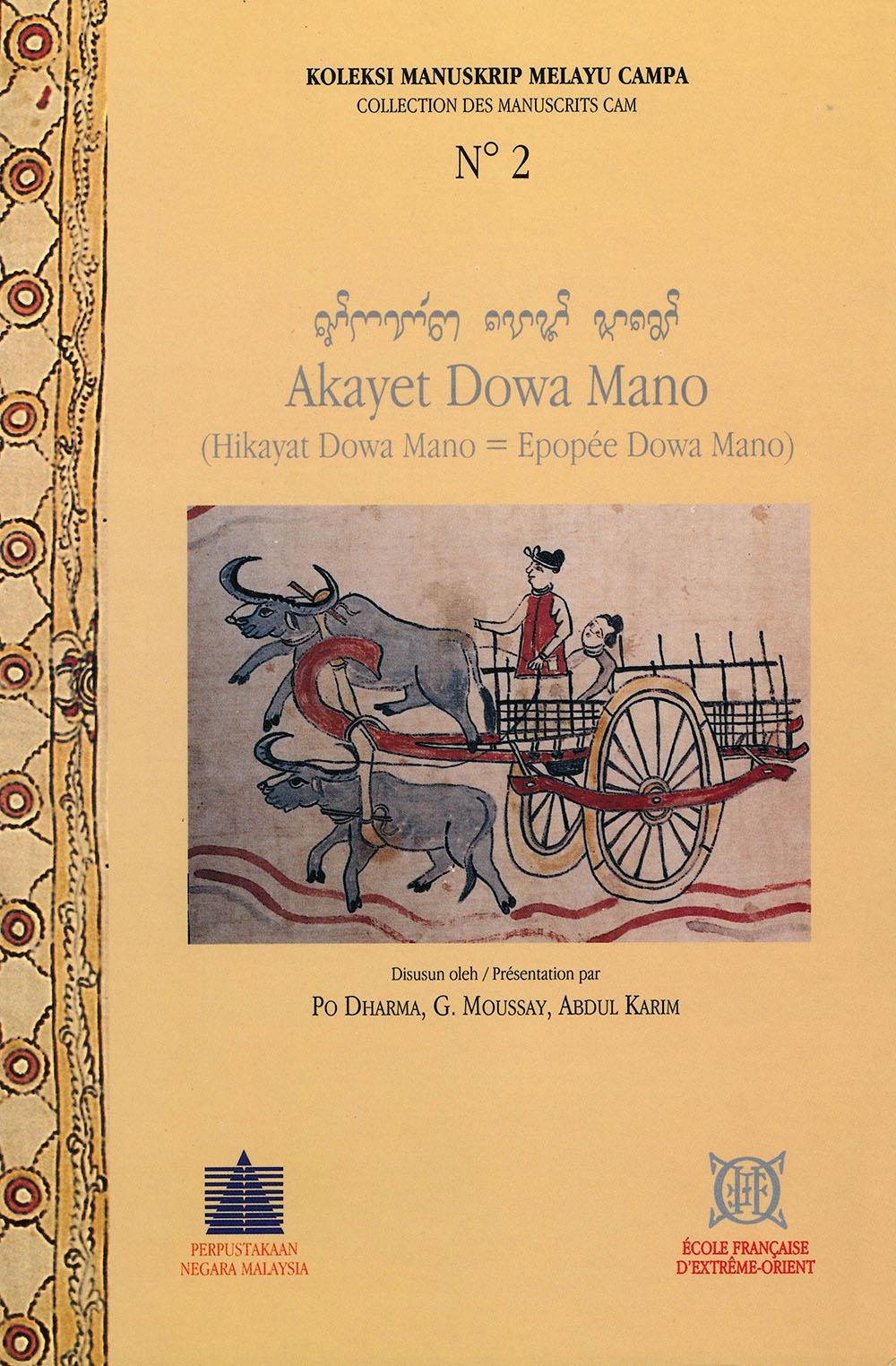 Akayet Dowa Mano [Hikayat Dowa Mano - Épopée Dowa Mano]