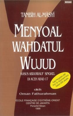 Tanbīh Al-Māsyī : Menyoal Wahdatul Wujud