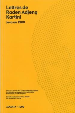 Lettres de Raden Adjeng Kartini : Java en 1900