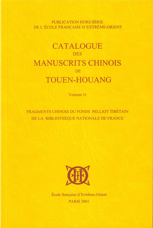 Catalogue des manuscrits chinois de Touen-houang. Volume VI.