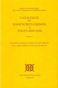 Catalogue des manuscrits chinois de Touen-houang. Volume VI.