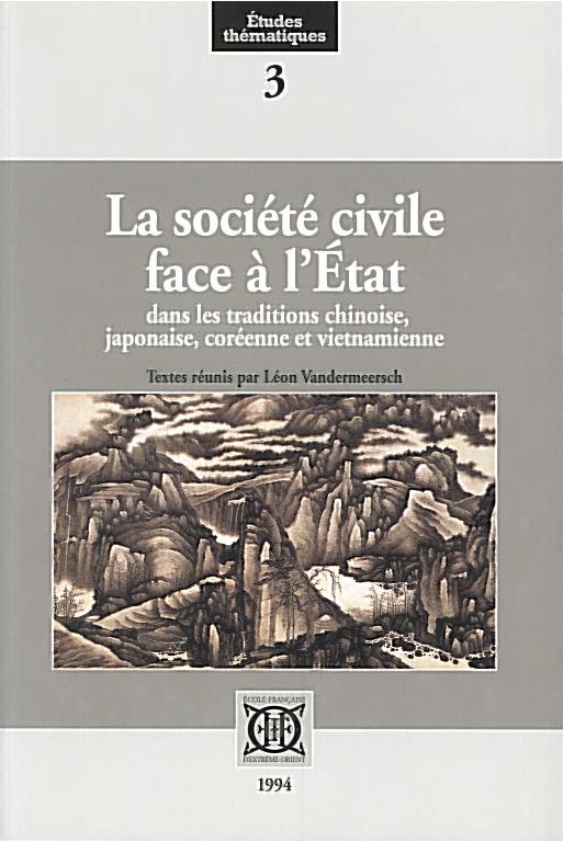 La société civile face à l'État dans les traditions chinoise, japonaise, coréenne et vietnamienne