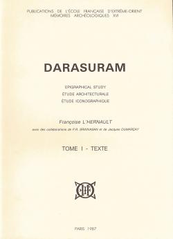 Darasuram : Epigraphical study, étude architecturale, étude iconographique