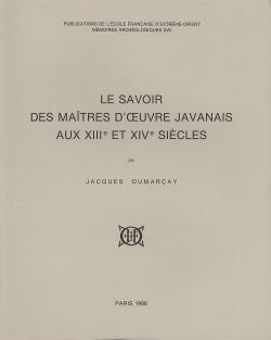 Le savoir des maîtres d'oeuvre javanais aux XIIIe et XIVe siècles