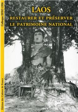 Laos : Restaurer et préserver le patrimoine national