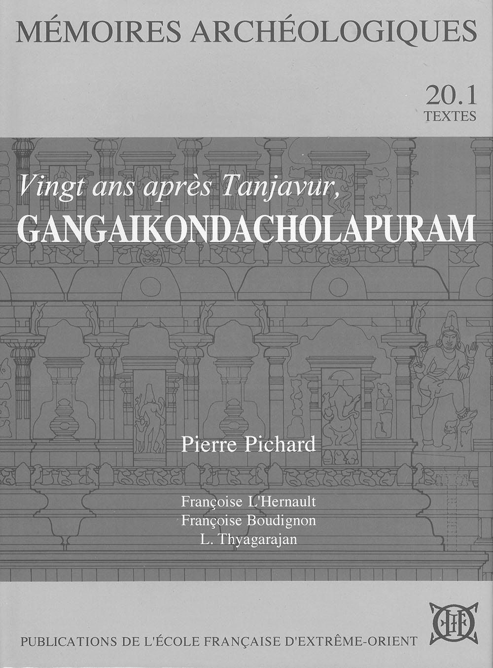 Vingt ans après Tanjavur, Gangaikondacholapuram