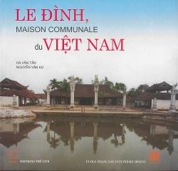 Le Đình : Maison communale du Việt-Nam