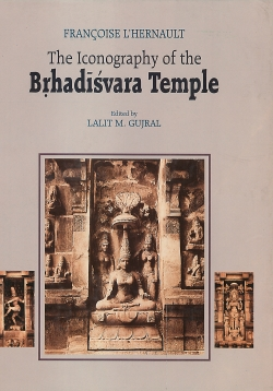 The Iconography of the Br̥hadīśvara Temple