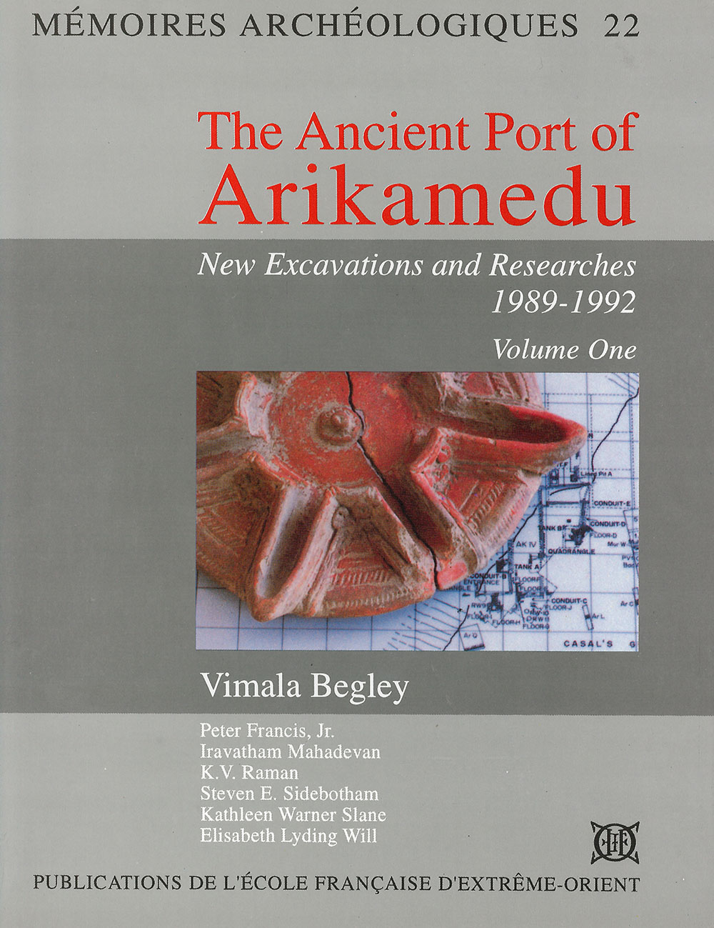 The Ancient Port of Arikamedu : New Excavations and Researches 1989-1992