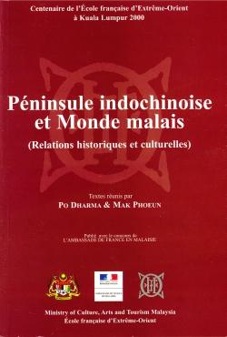 Péninsule indochinoise et Monde malais : Relations historiques et culturelles