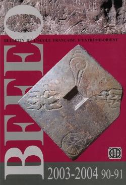 Bulletin de l'Ecole française d'Extrême-Orient 90-91 (2003-2004)