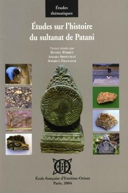 Études sur l'histoire du sultanat de Patani