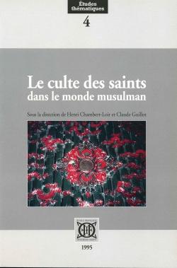 Le culte des saints dans le monde musulman