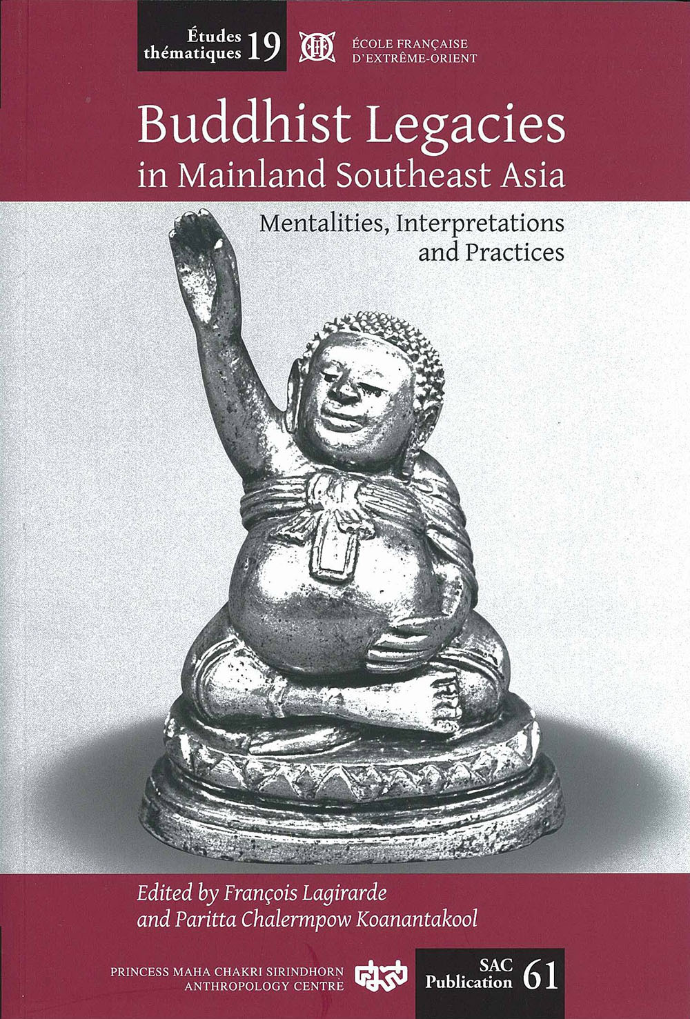 Buddhist Legacies in Mainland Southeast Asia