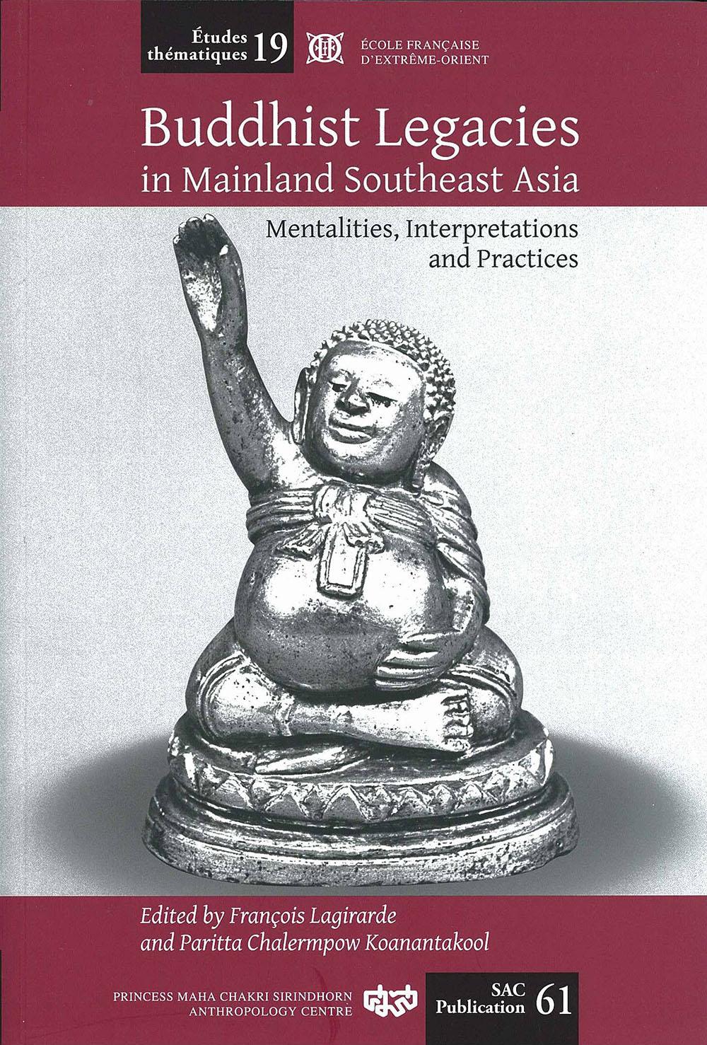 Buddhist Legacies in Mainland Southeast Asia