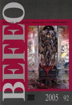Bulletin de l'Ecole française d'Extrême-Orient 92 (2005)