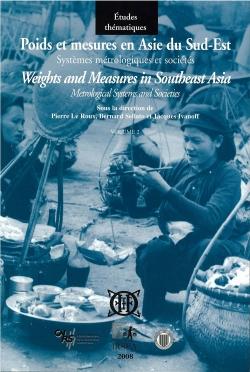 Poids et mesures en Asie du Sud-Est, vol. 2