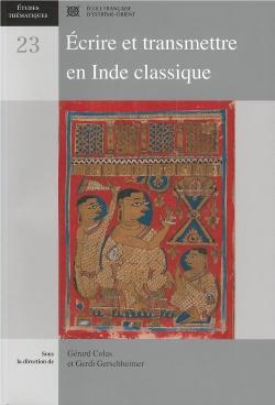 Écrire et transmettre en Inde classique