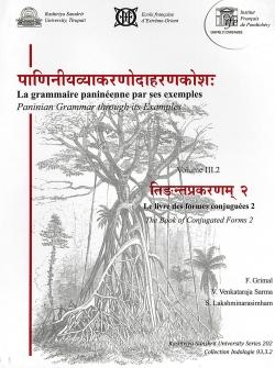 Pāṇinīyavyākaraṇodāharaṇakośaḥ / La grammaire paninéenne par ses exemples
