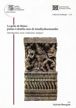 La geste de Rāma. Poème à double sens de Sandhyākaranandin