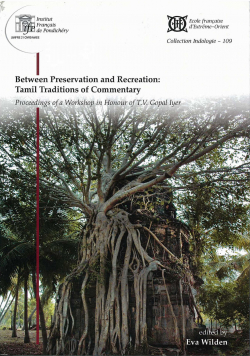 Between preservation and recreation: Tamil Traditions of Commentary