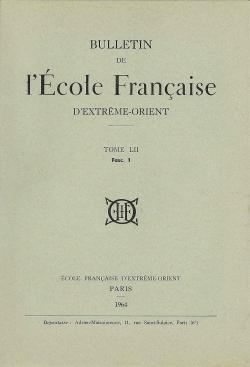 Bulletin de l'Ecole française d'Extrême-Orient 52 (1964)