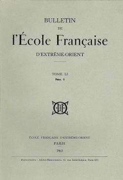 Bulletin de l'Ecole française d'Extrême-Orient 51 (1963)