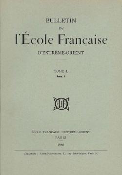 Bulletin de l'Ecole française d'Extrême-Orient 50 (1960)