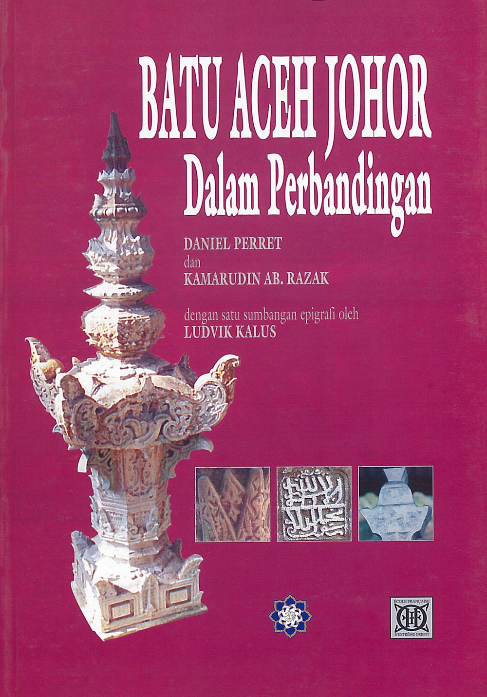 Batu Aceh Johor : Dalam Perbandingan
