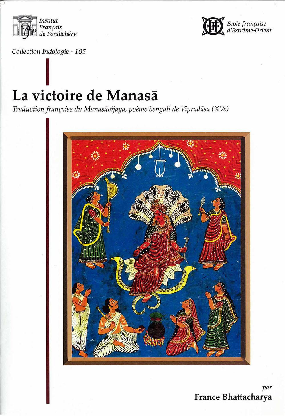La victoire de Manasā