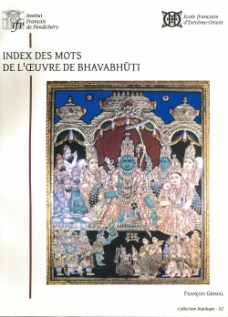 Index des mots de l'œuvre de Bhavabhūti