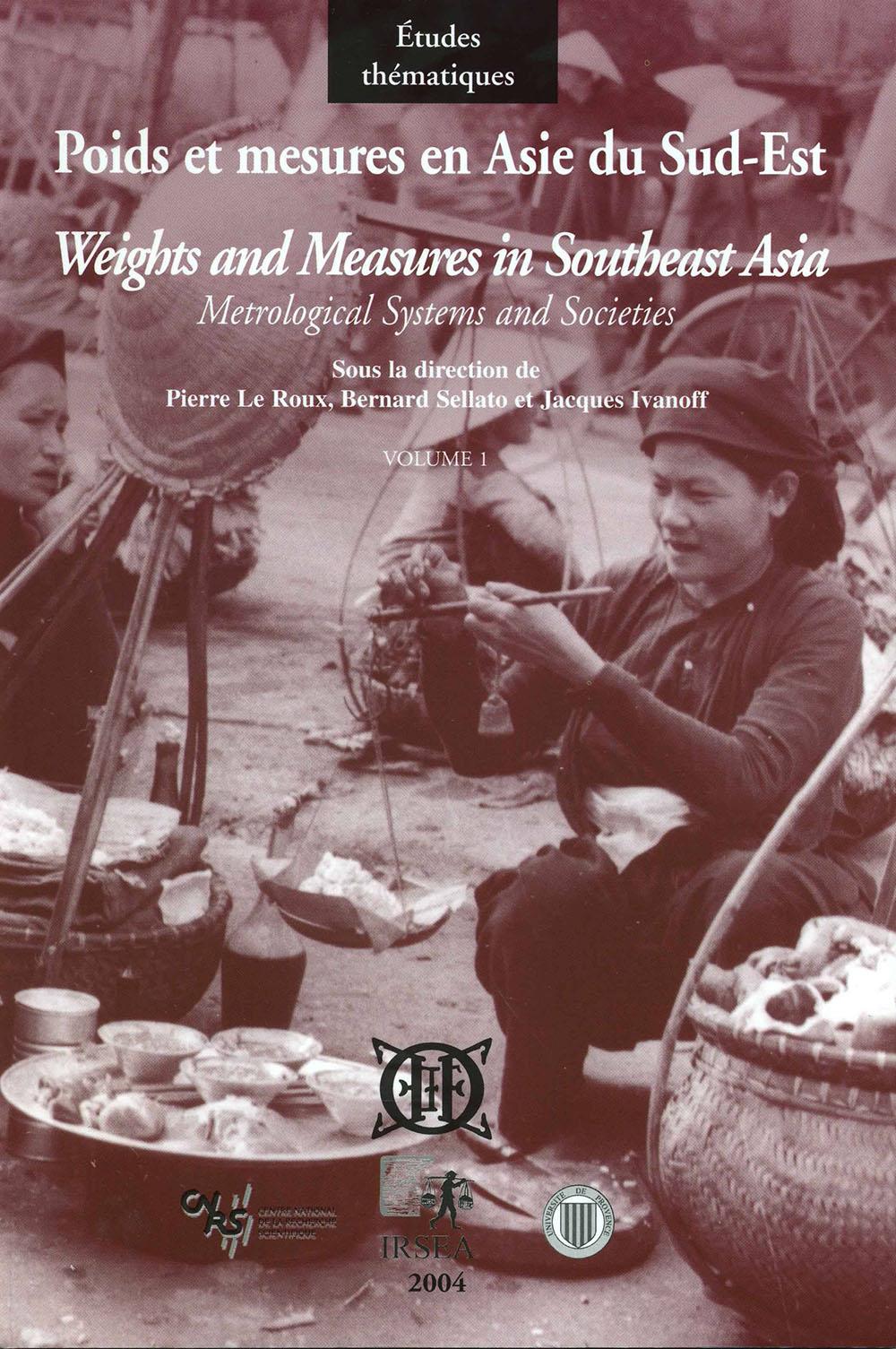 Poids et mesures en Asie du Sud-Est, vol. 1