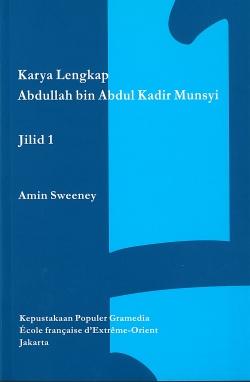 Karya Lengkap Abdullah bin Abdul Kadir Munsyi. Jilid 1